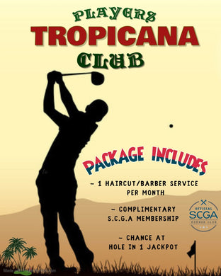 TROPICANA PLAYERS CLUB WITH HAIRCUT