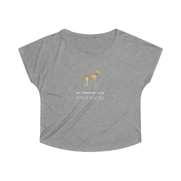 58f400d2c ... Tripaw Can Outrun Your Dog' Dolman T-Shirt