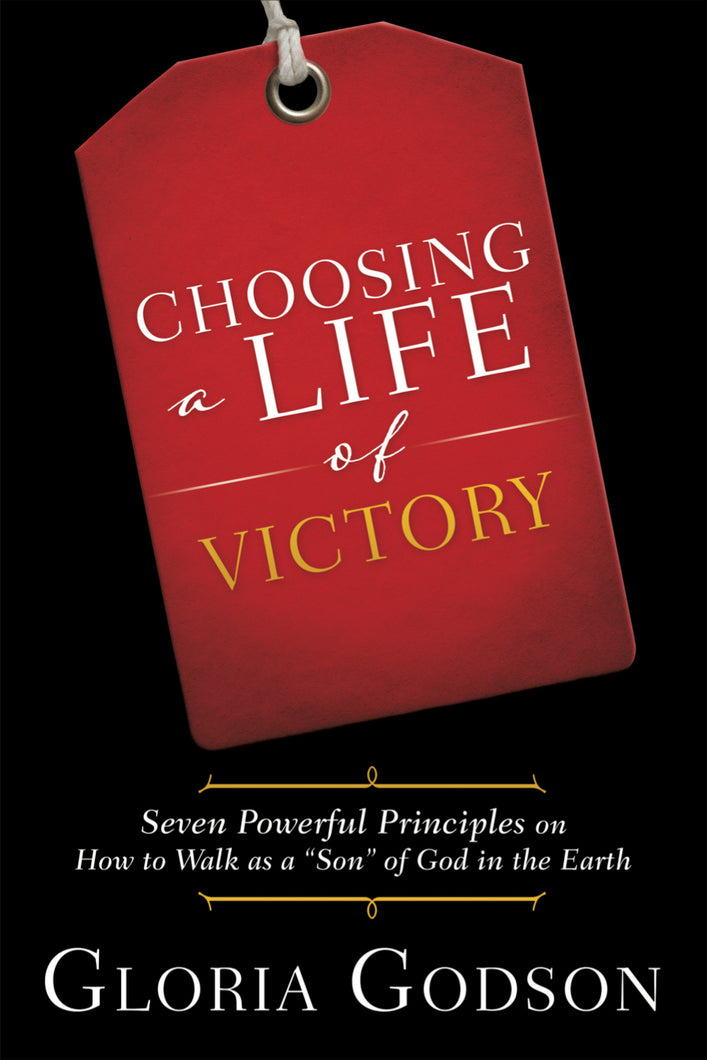Choosing A Life of Victory