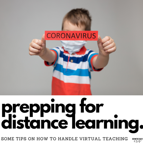 Corona Virus Distance Learning Activities by Bow Tie Guy & Wife