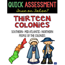 Load image into Gallery viewer, 13 Colonies Assessment Quick True or False Test for Colonial America