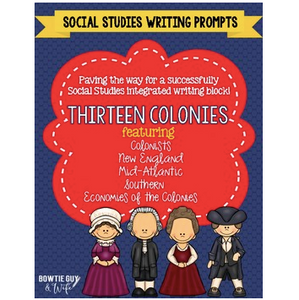 13 Colonies Writing Prompts for Thirteen Colonies and Colonial America