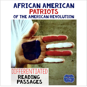 African American Patriots During the American Revolution Reading Passages