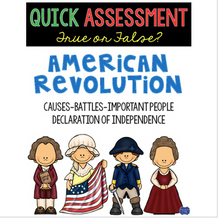 Load image into Gallery viewer, American Revolution True or False Test Quick Assessment