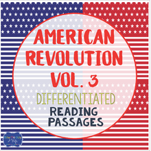 Load image into Gallery viewer, American Revolution Bundle Vol. 3 {Differentiated Reading Passages & Questions}