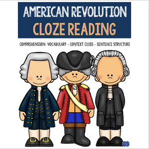 American Revolution CLOZE READING Activities