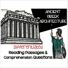 Load image into Gallery viewer, Ancient Greek Architecture {Differentiated Reading Passages & Questions}