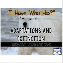 "Load image into Gallery viewer, Animal Adaptations & Plant Adaptations & Extinction ""I Have, Who Has?"" Card Game"
