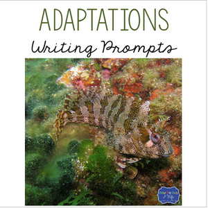 Animal Adaptations & Plant Adaptations & Extinction Writing Prompts