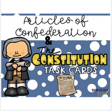 Load image into Gallery viewer, Articles of the Confederation & The Constitution Task Cards Government Review