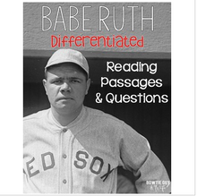 Load image into Gallery viewer, Babe Ruth Differentiated Reading Passages