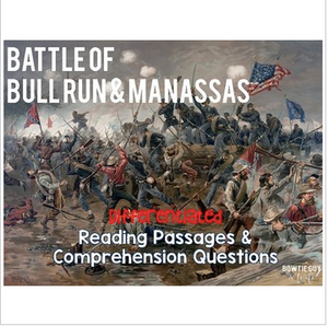 Battle of Bull Run and Manassas Differentiated Reading Passages