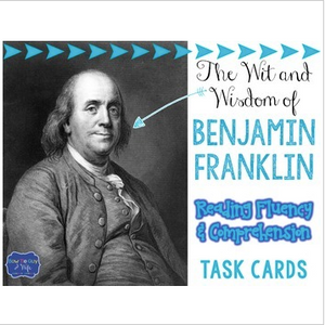 Benjamin Franklin Reading Fluency & Comprehension Task Cards
