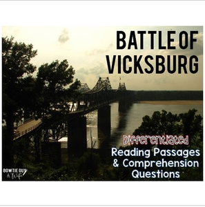 Battle of Vicksburg Differentiated Reading Passages