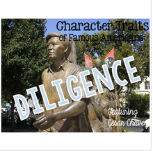 Load image into Gallery viewer, Cesar Chavez and the Character Trait Diligence Passages