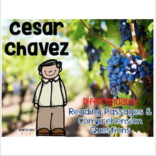 Load image into Gallery viewer, Cesar Chavez Differentiated Reading Passages