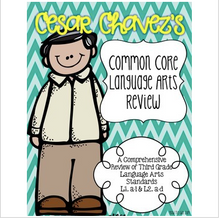 Load image into Gallery viewer, Cesar Chavez Language Arts Review {Common Core Integrated}