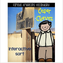 Load image into Gallery viewer, Cesar Chavez {Interactive Vocabulary Sort}
