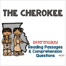 Load image into Gallery viewer, Cherokee Indians Differentiated Reading Passages & Questions