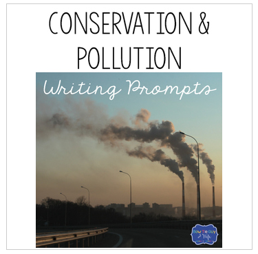 Conservation and Pollution Writing Prompts