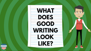 What Does Good Writing Look Like? Video
