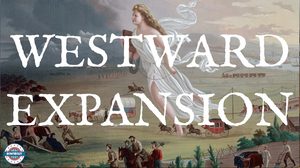 Westward Expansion Video