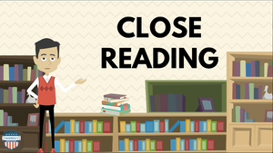 Close Reading Video for Students