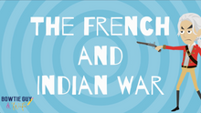 Load image into Gallery viewer, French and Indian War Student Informational Video