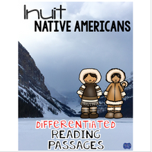 Load image into Gallery viewer, Inuit Native American Indians Differentiated Reading Passages & Questions