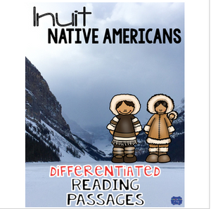 Inuit Native American Indians Differentiated Reading Passages & Questions