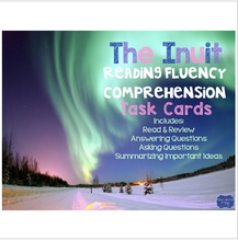 Load image into Gallery viewer, Inuit Reading Fluency and Comprehension Task Cards