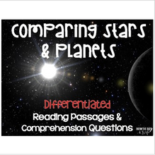 Load image into Gallery viewer, Stars & Planets: Comparing the two Differentiated Reading Passages & Questions