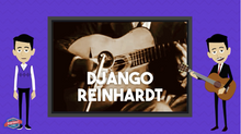 Load image into Gallery viewer, Django Reinhardt Student Informational Video
