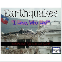 "Load image into Gallery viewer, Earthquakes Interactive Vocabulary Game ""I Have, Who Has?"" Cards"