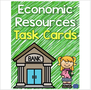 Economic Resources Task Cards