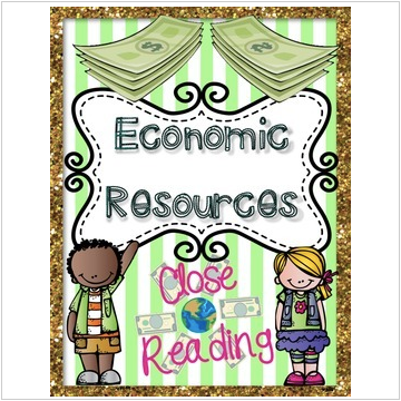 Economic Resources {Reading Passages & Questions}