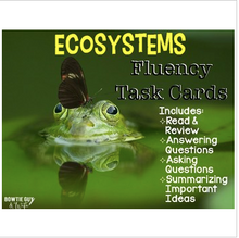 Load image into Gallery viewer, Ecosystems Reading Comprehension & Fluency Task Cards
