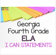 Load image into Gallery viewer, ELA I Can Statements for Fourth Grade Georgia Standards of Excellence
