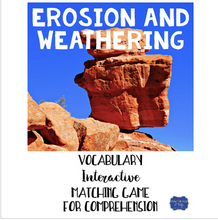 Load image into Gallery viewer, Erosion and Weathering Vocabulary Interactive Match Game for Comprehension