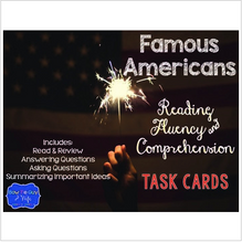 Load image into Gallery viewer, Famous American Task Cards for Fluency and Comprehension