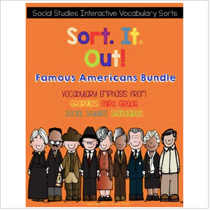 Famous Americans Interactive Vocabulary Sorts bundle