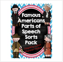 Load image into Gallery viewer, Famous Americans Parts of Speech Differentiated Sort Pack