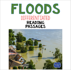 Floods Differentiated Reading Passages & Questions