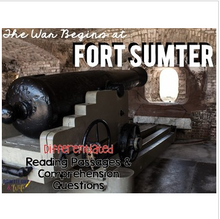 Load image into Gallery viewer, Fort Sumter: The Beginning of the Civil War Reading Passages for SS Integration
