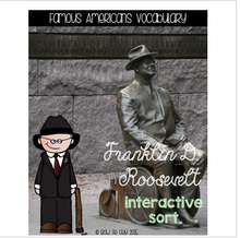 Load image into Gallery viewer, Franklin D. Roosevelt {Interactive Vocabulary Sort}