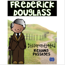 Load image into Gallery viewer, Frederick Douglass Differentiated Reading Passages