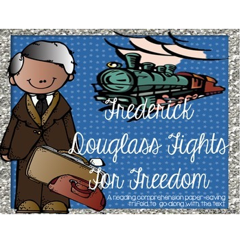 Frederick Douglass Fights for Freedom {Paper saving Trifold}