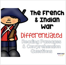 Load image into Gallery viewer, French & Indian War Differentiated Reading Passages & Questions