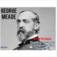 Load image into Gallery viewer, George Meade Differentiated Reading Passages for the Civil War