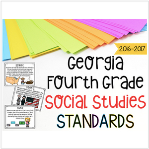 Georgia Social Studies Standards for Fourth Grade Newly Implemented & Revised